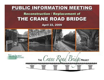 the crane road bridge the crane road bridge - Westchester County ...