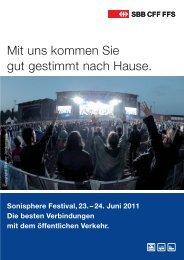 Mit uns kommen Sie gut gestimmt nach Hause. - Sonisphere Festival