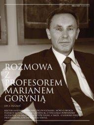 Rozmowa z profesorem M. Gorynią,