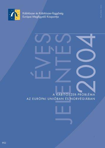 a kábítószer-probléma az európai unióban és norvégiában - EMCDDA