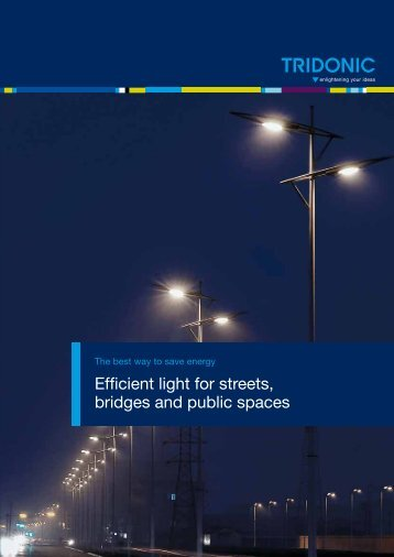 Energy savings in street lighting - Tridonic
