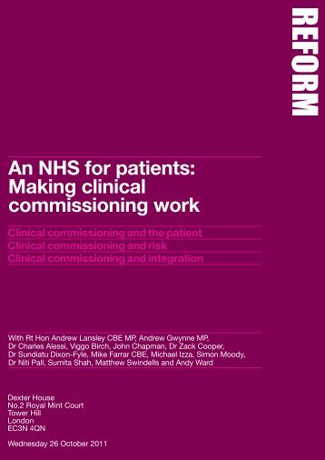 An NHS for patients: Making clinical commissioning work - Reform