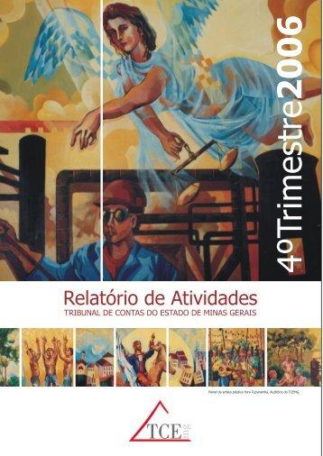 Relatório de Atividades - 4º Trimestre de 2006 - Tribunal de Contas ...