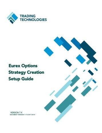 Eurex Option Strategy Setup Guide - Trading Technologies