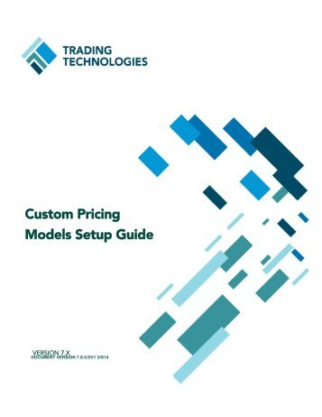 Custom Pricing Models - Trading Technologies