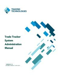 Trade Tracker System Administration Manual - Trading Technologies