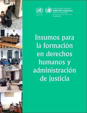 Insumos para la formación en derechos humanos y administración ...