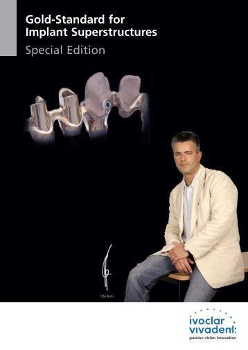 Gold-Standard for Implant Superstructures Special Edition