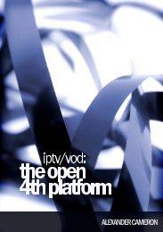 Iptv-Vod: The Open 4th Platform - IPTV news