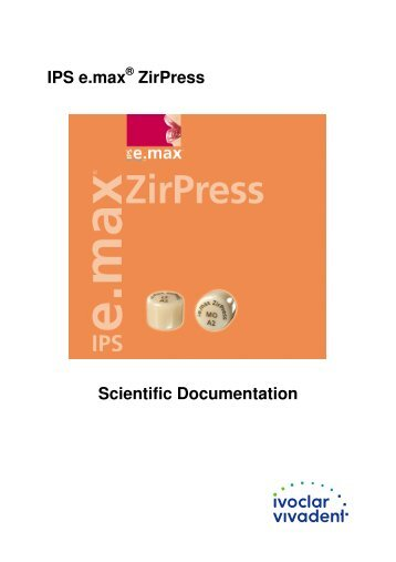 IPS e.max ZirPress Scientific Documentation