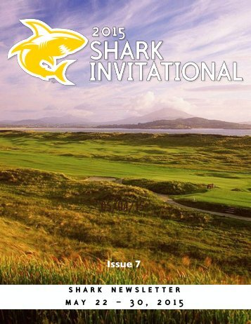 SHARK INVITATIONAL NEWSLETTER - ISSUE 7