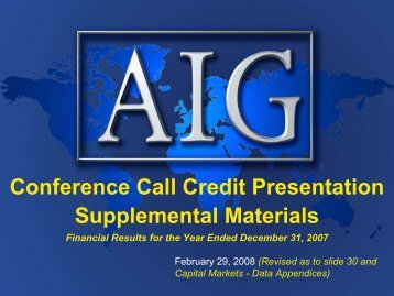 Conference Call Credit Presentation Supplemental ... - AIG.com