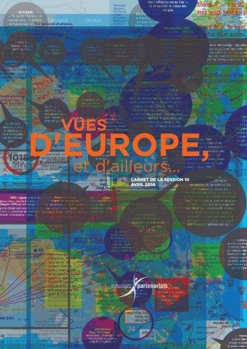 Vues d'Europe et d'Ailleurs...Avril 2010 - Echanges et Partenariats