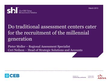 Do traditional Assessment Centres cater for the recruitment ... - ACSG