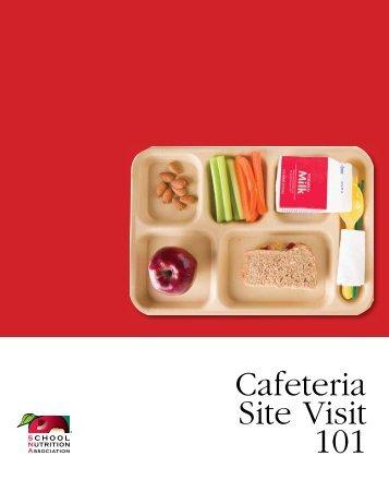 Cafeteria Site Visit 101 - School Nutrition Association