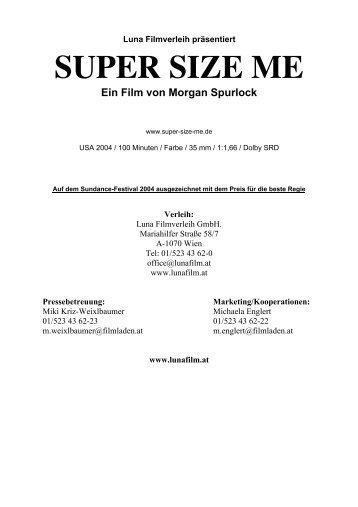 SUPER SIZE ME Ein Film von Morgan Spurlock - Luna Filmverleih