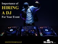 The Importance of Hiring DJ Agency in London