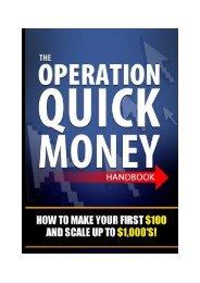 The Operation Quick Money