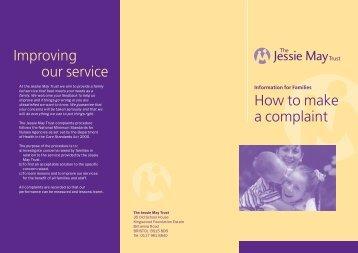 complaints procedure here - Jessie May Trust