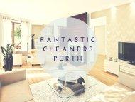 Fantastic Cleaners Perth