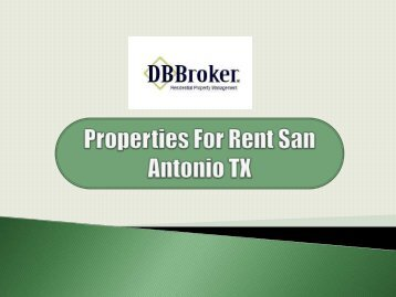 Properties For Rent San Antonio TX