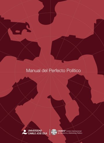 Manual del Perfecto Político - 100 consejos para candidatos