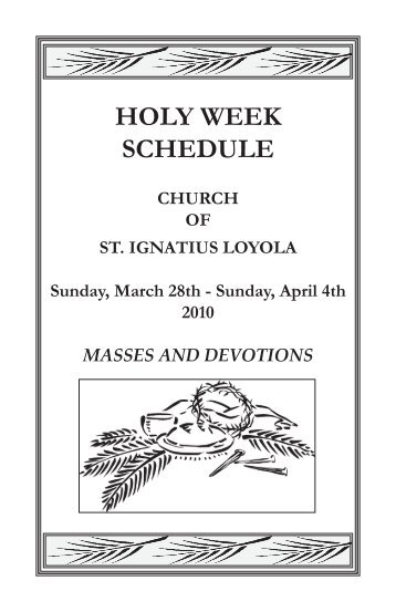 Holy Week Schedule Church Of St Ignatius Loyola