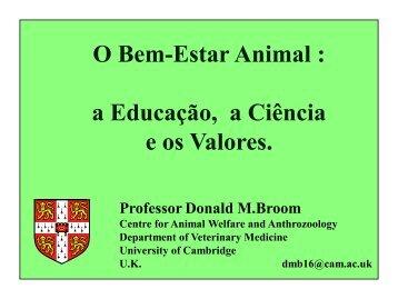O Bem-Estar Animal : a Educação, a Ciência e os Valores. - ETCO
