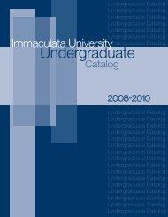 Undergraduate Catalog 2008-2010 - Immaculata University