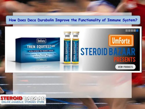 How Does Deca Durabolin Improve the Functionality of Immune System