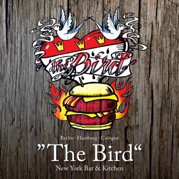 """""""T he Bird"""""""