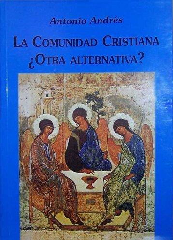 La comunidad - Acción Cultural Cristiana