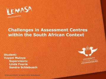 Challenges in Assessment Centres within the South African ... - ACSG