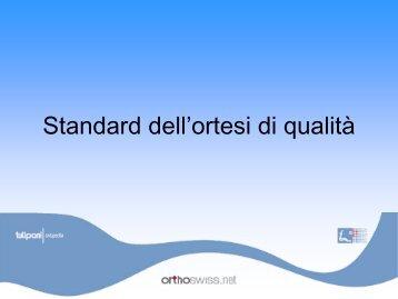 Standard dell'ortesi di qualità - orthoswiss
