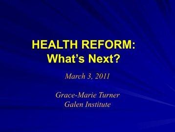 HEALTH REFORM: What's Next?
