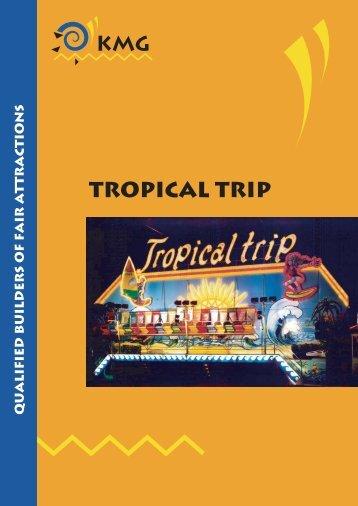 Tropical Trip - Kmg
