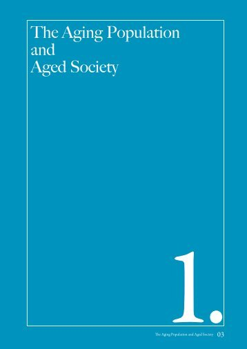 The Aging Population and Aged Society