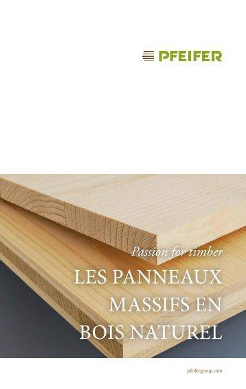 LES PANNEAUX MASSIFS EN BOIS NATUREL - Pfeifer