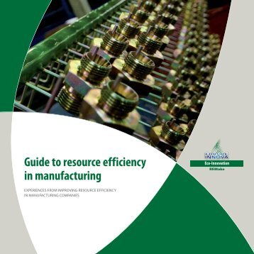 Guide to resource efficiency in manufacturing - ecomanufacturing.eu