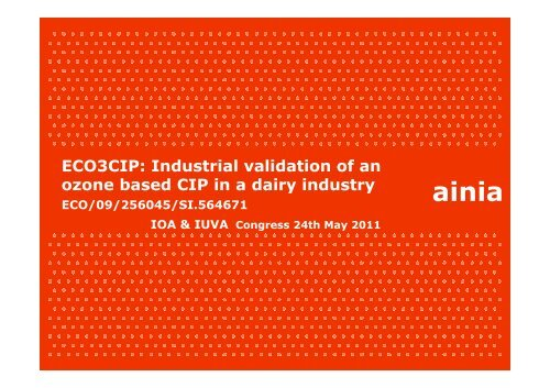 Industrial validation of an ozone based CIP in a dairy industry