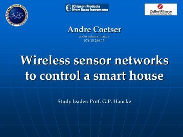 Wireless sensor networks to control a smart house