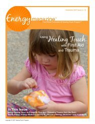 November 2007: Using Healing Touch with First ... - Energy Magazine