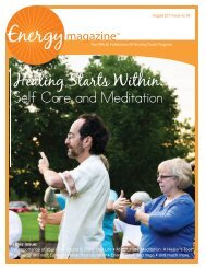 August 2011: Healing Starts Within. Self Care ... - Energy Magazine