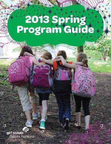 2013 Spring Program Guide - Girl Scouts - Dakota Horizons