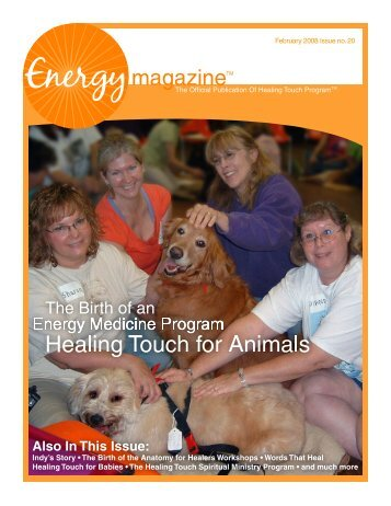 February 2008: Healing Touch Affiliated Programs - Energy Magazine