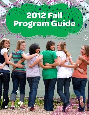 2012 Fall Program Guide - Girl Scouts - Dakota Horizons