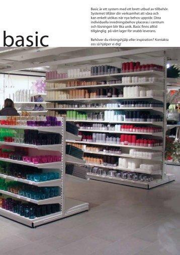 Basic är ett system med ett brett utbud av tillbehör ... - Butikk Service as