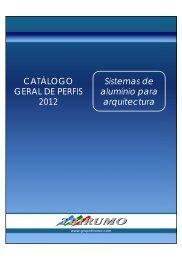 Catálogo Geral de Perfis 2012 - Sistemas de alumínio para arquitectura