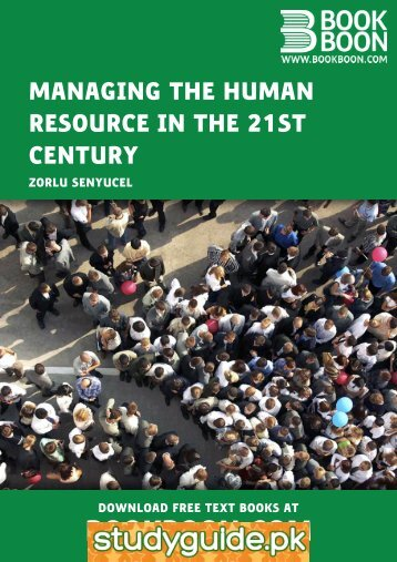 Managing the Human Resource in the 21st century - StudyGuide.PK