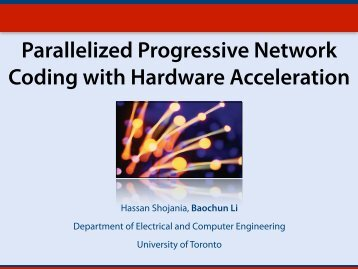 Parallelized Progressive Network  Coding with Hardware Acceleration